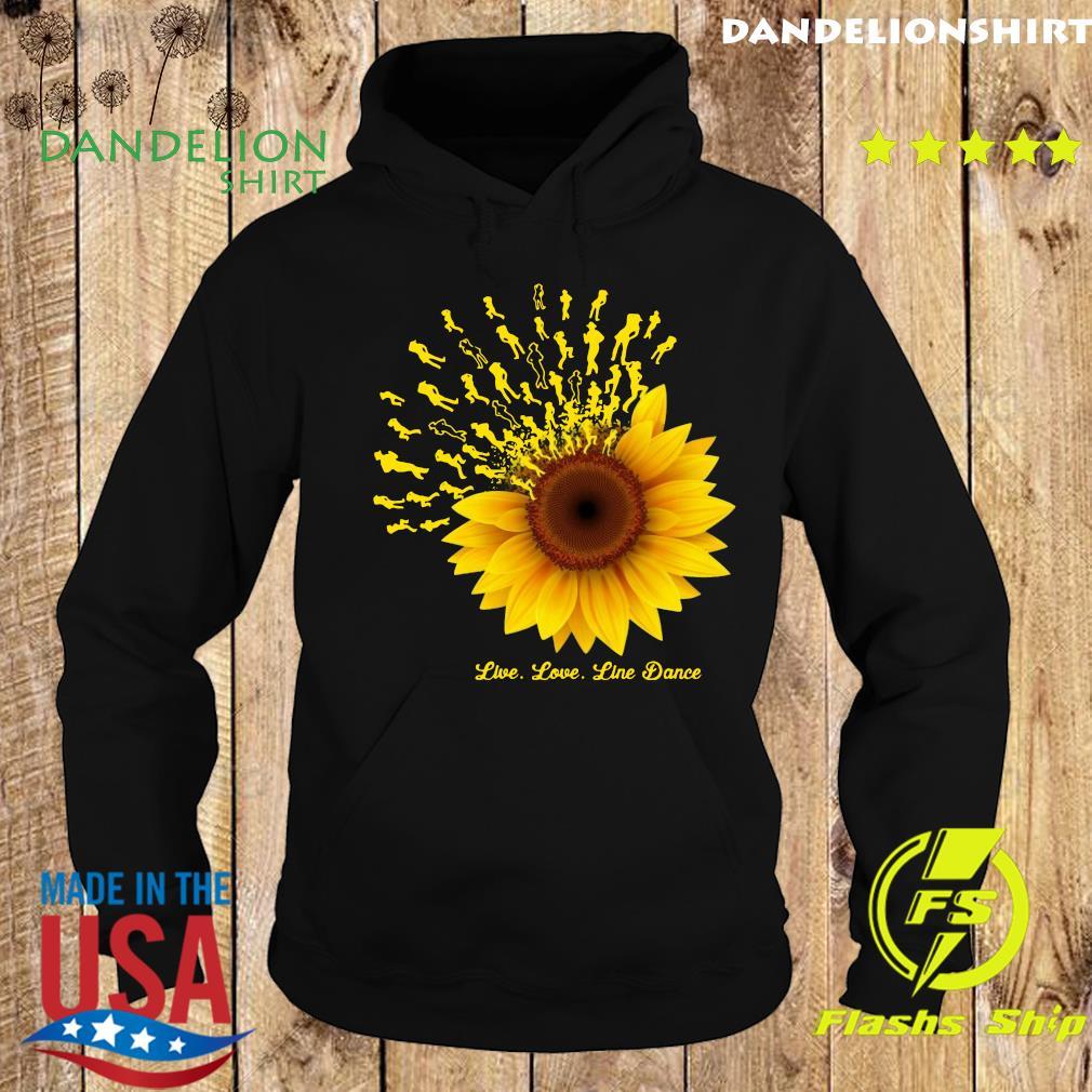 Sunflower Live Love Line Dance Shirt Hoodie